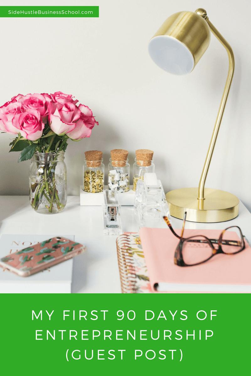 My First 90 Days of Entrepreneurship (by Guest Writer Niya Smith)