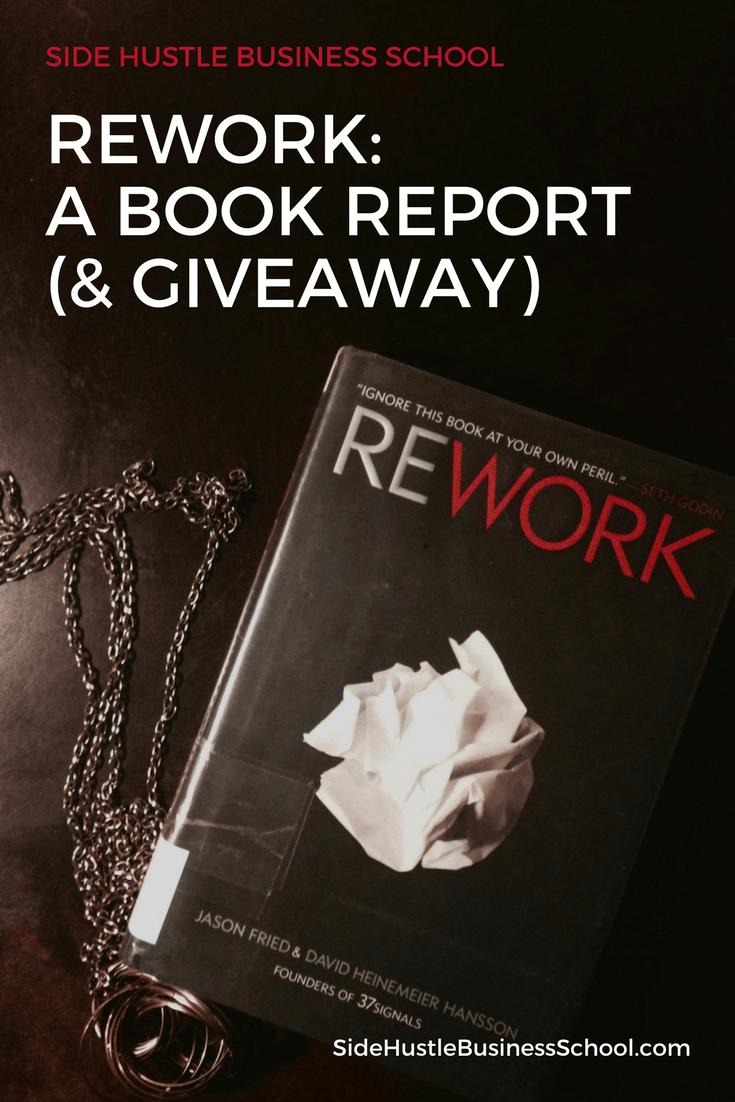 Rework by Jason Fried and David Heinemeier Hansson: Book Report